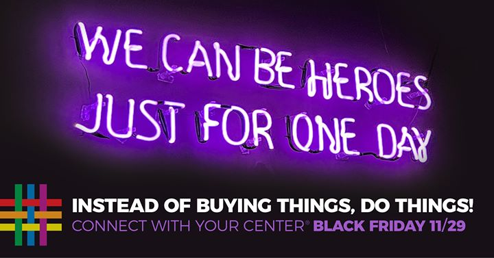 Black Friday at the Center! in New York le Fri, November 29, 2019 from 12:00 pm to 06:00 pm (Meetings / Discussions Gay, Lesbian, Trans, Bi)