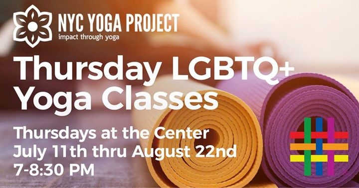 Thursday Yoga Classes with NYC Yoga Project à New York le jeu. 22 août 2019 de 19h00 à 20h30 (Atelier Gay, Lesbienne, Trans, Bi)