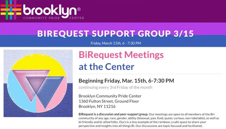 BiRequest at the Brooklyn Pride Center à New York le ven. 20 septembre 2019 de 18h00 à 19h30 (Rencontres / Débats Gay, Lesbienne, Trans, Bi)