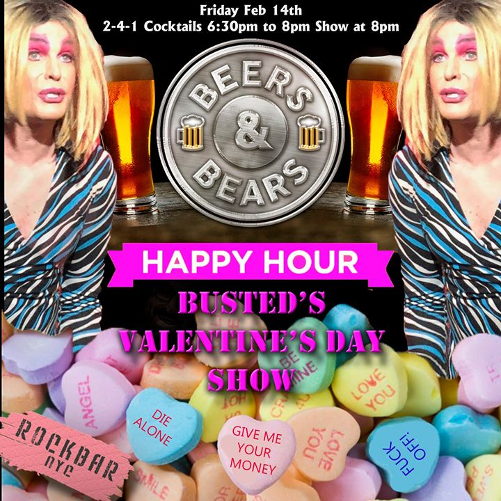BEERS & BEARS Presents BUSTED's VD show 2-4-1 Friday Happy Hour a New York le ven 14 febbraio 2020 18:00-22:30 (After-work Gay, Orso)