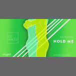 HOLD ME / FCGN by GO NAKED in New York le Fr 19. April, 2019 20.00 bis 05.00 (Clubbing Gay, Bear)