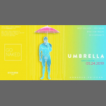 UMBRELLA / FCGN by GO NAKED in New York le Fr 24. Mai, 2019 20.00 bis 05.00 (Clubbing Gay, Bear)