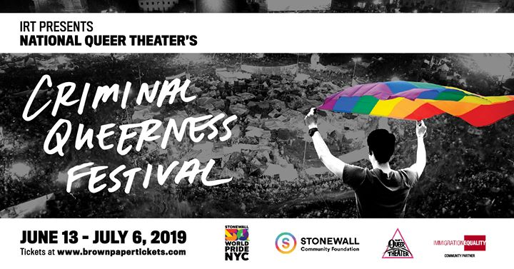 Criminal Queerness Festival in New York le Wed, July  3, 2019 from 08:00 pm to 10:00 pm (Festival Gay, Lesbian)