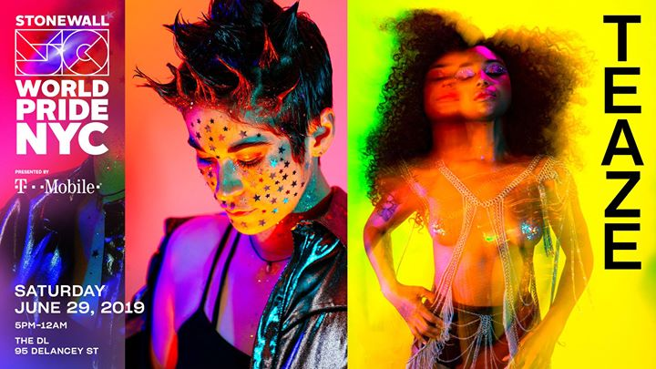 Teaze: WorldPride 2019 | Stonewall 50 in New York le Sat, June 29, 2019 from 05:00 pm to 12:00 am (After-Work Gay, Lesbian)