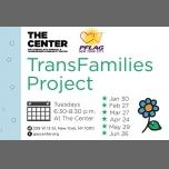 纽约TransFamilies Project at The Center2018年 6月18日,18:30(男同性恋, 女同性恋, 变性, 双性恋 见面会/辩论)