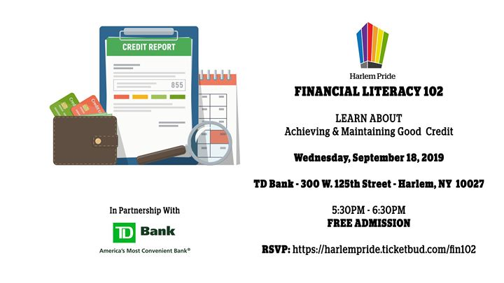 Financial Literacy 102 - Achieving and Maintaining Good Credit a New York le mer 18 settembre 2019 17:30-18:30 (Incontri / Dibatti Gay, Lesbica, Trans, Bi)