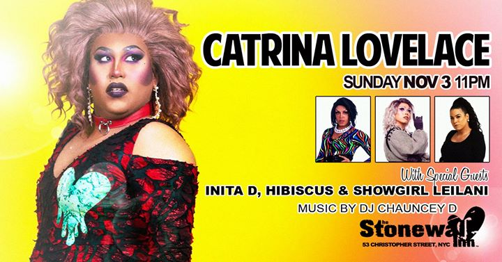 Catrina Lovelace Invades The Stonewall a New York le dom  3 novembre 2019 22:00-03:00 (Clubbing Gay)