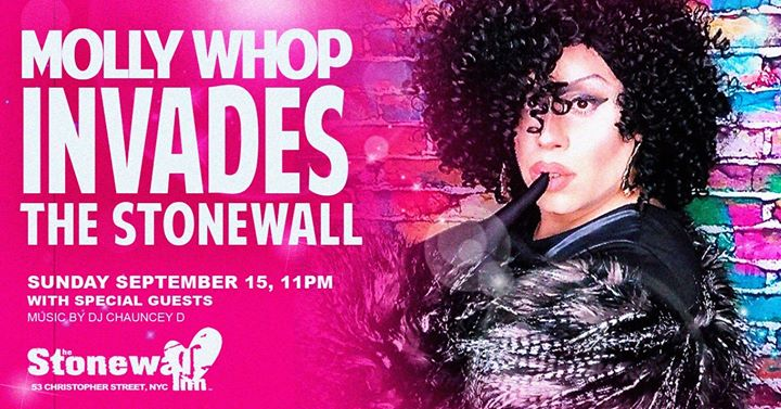 The Stonewall Invasion featuring MOLLY WHOP in New York le Sun, September 15, 2019 from 10:00 pm to 03:00 am (Show Gay)