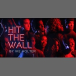 Hit The Wall by Ike Holter in New York le Mon, November 12, 2018 from 09:30 pm to 11:00 pm (Show Gay)