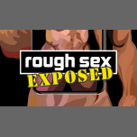 "Rough Sex ""Exposed"" en Nueva York le vie  1 de marzo de 2019 22:00-04:00 (Clubbing Gay)"