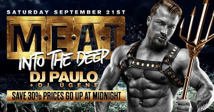 MEAT New York Special Event - DJ PAULO + Ūgene - Into the Deep in New York le Sa 21. September, 2019 22.00 bis 06.00 (Clubbing Gay)