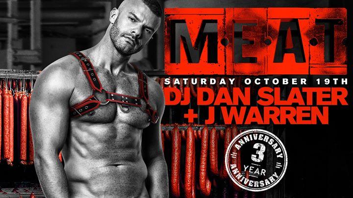 MEAT New York 3-Year Anniversary DJ Dan Slater + J Warren em Nova Iorque le sáb, 19 outubro 2019 22:00-06:00 (Clubbing Gay)