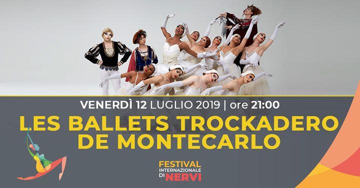 Les Ballets Trockadero de Montecarlo╱12.07╱Genova Festival Nervi in Gênes le Fri, July 12, 2019 from 09:00 pm to 11:30 pm (Show Gay Friendly, Lesbian Friendly)