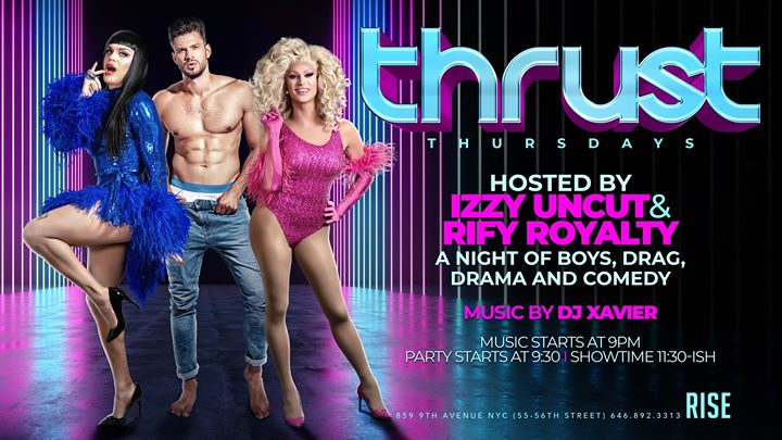 Thrust Thursdays (hosted by Izzy Uncut and Rify Royalty) in New York le Thu, December  5, 2019 from 10:00 pm to 02:00 am (Clubbing Gay)