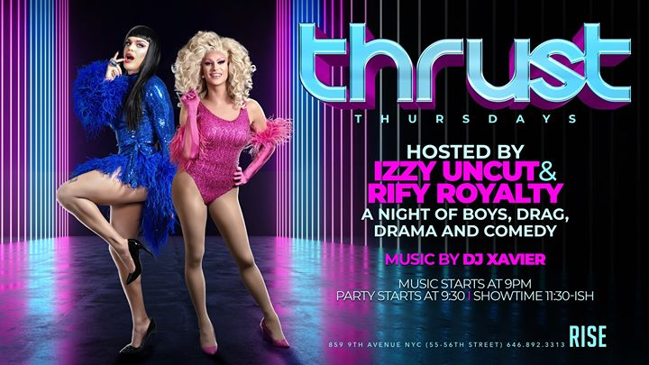 Thrust Thursdays (hosted by Izzy Uncut and Rify Royalty) em Nova Iorque le qui, 12 dezembro 2019 22:00-02:00 (Clubbing Gay)