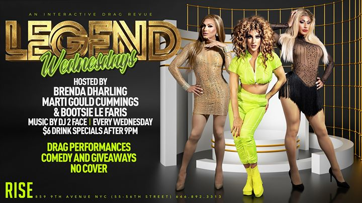 Legend Wednesdays (An Interactive Drag Revue) a New York le mer  4 dicembre 2019 22:00-02:00 (Spettacolo Gay)