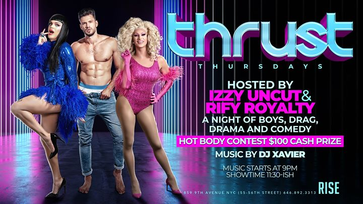 Thrust Thursdays (hosted by Izzy Uncut and Rify Royalty) in New York le Thu, November 14, 2019 from 10:00 pm to 02:00 am (Clubbing Gay)