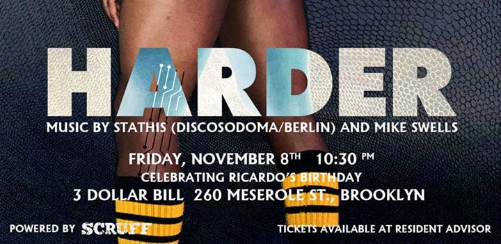 HARDER - Stathis+Mike Swells in Brooklyn le Fri, November  8, 2019 from 10:30 pm to 04:30 am (Clubbing Gay)