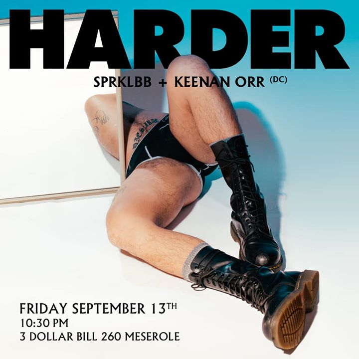 HARDER NYC- Keenan Orr + Sprklbb in New York le Fri, September 13, 2019 from 10:30 pm to 05:00 am (Clubbing Gay)