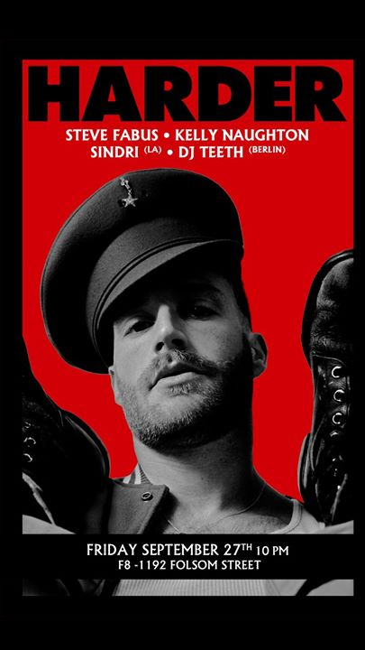 HARDER at F8 1192 Folsom Friday - DJ TEETH(Berlin) en San Francisco le vie 27 de septiembre de 2019 22:00-04:00 (Clubbing Gay)