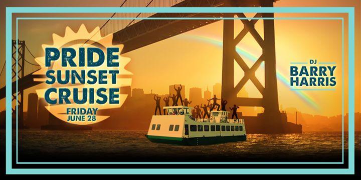 SF Gay Pride Sunset Cruise w/ Producer/DJ Barry Harris em San Francisco le sex, 28 junho 2019 18:00-21:30 (Cruzeiro Gay)