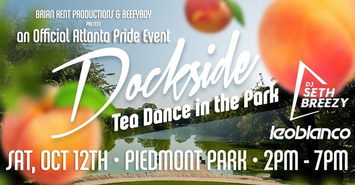 Dockside Tea Dance in the Park - an Official Atlanta Pride Event en Atlanta le sáb 12 de octubre de 2019 14:00-19:00 (Tea Dance Gay)