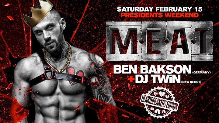 MEAT New York Presidents Weekend DJ BEN Bakson + TWiN in New York le Sa 15. Februar, 2020 22.00 bis 06.00 (Clubbing Gay)