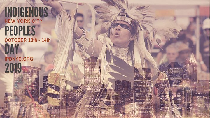 Indigenous Peoples Day NYC, 2019 a New York le dom 13 ottobre 2019 11:00-14:00 (Incontri / Dibatti Gay, Lesbica, Trans, Bi)