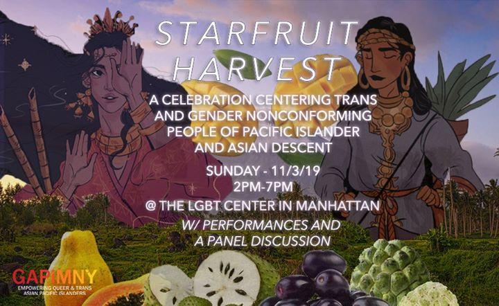Starfruit Harvest: A Celebration Centering API TGNC Communities en Nueva York le dom  3 de noviembre de 2019 14:00-19:00 (Reuniones / Debates Gay, Lesbiana, Trans, Bi)