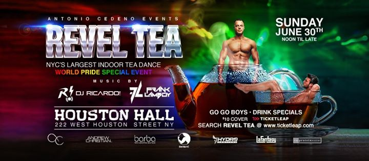 Revel Tea WORLD PRIDE , NYC's Largest Indoor Tea Dance en Nueva York le dom 30 de junio de 2019 12:00-21:00 (Clubbing Gay)
