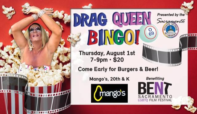 Drag Queen Bingo Benefiting BENT: Sacramento LGBTQ Film Festival à Sacramento le jeu.  1 août 2019 de 19h00 à 21h00 (After-Work Gay, Lesbienne, Trans, Bi)