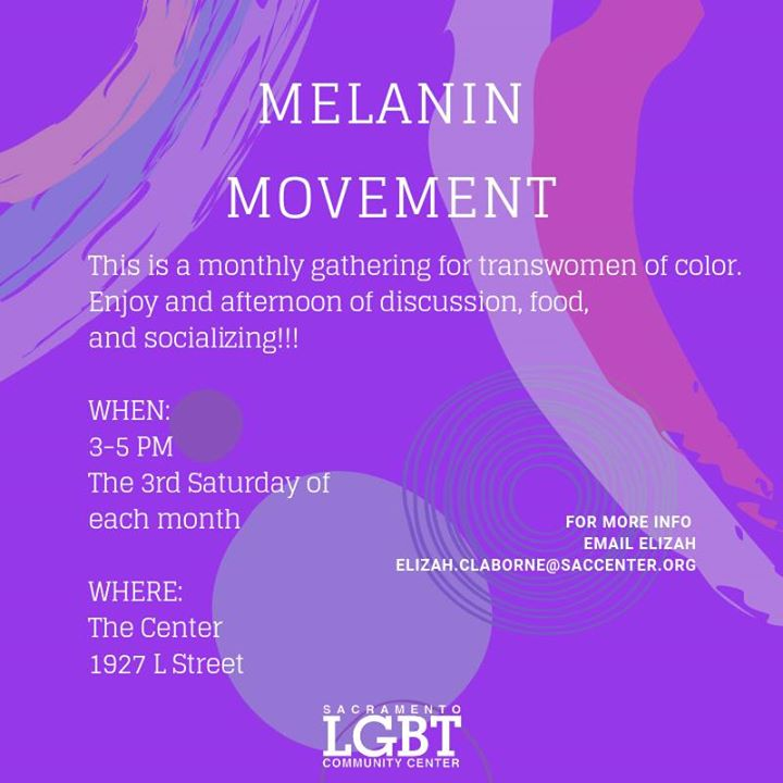 Melanin Movement in Sacramento le Sat, August 17, 2019 from 03:00 pm to 05:00 pm (Meetings / Discussions Gay, Lesbian, Trans, Bi)