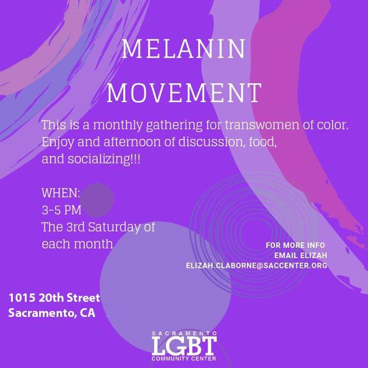 Melanin Movement en Sacramento le sáb 15 de febrero de 2020 15:00-17:00 (Reuniones / Debates Gay, Lesbiana, Trans, Bi)
