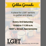 Golden Grounds LGBTQ Meetup à Sacramento le sam. 21 décembre 2019 de 10h00 à 11h30 (Rencontres / Débats Gay, Lesbienne, Trans, Bi)