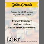 Golden Grounds LGBTQ Meetup à Sacramento le sam. 20 juillet 2019 de 10h00 à 11h30 (Rencontres / Débats Gay, Lesbienne, Trans, Bi)