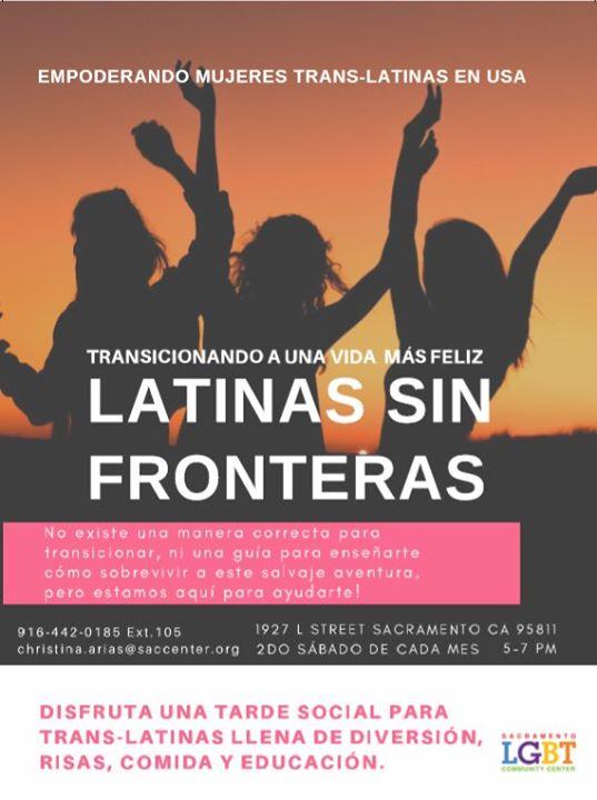 SacramentoLatinas Sin Fronteras2019年 5月10日,17:00(男同性恋, 女同性恋, 变性, 双性恋 见面会/辩论)