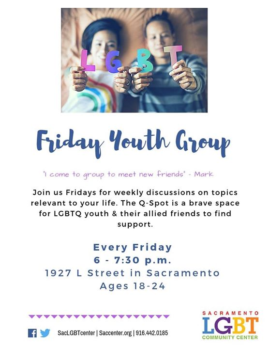 Friday Youth Group (Ages 18-24) à Sacramento le ven.  5 juillet 2019 de 18h00 à 19h30 (Rencontres / Débats Gay, Lesbienne, Trans, Bi)