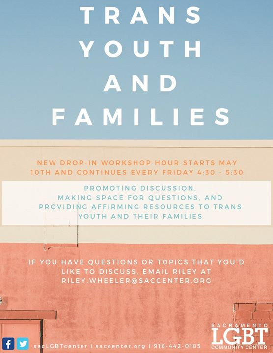 Trans Youth & Families Workshop in Sacramento le Fri, November  1, 2019 from 04:30 pm to 05:30 pm (Workshop Gay, Lesbian, Trans, Bi)