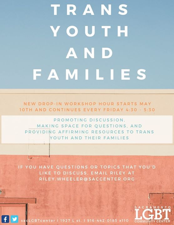 Trans Youth & Families Workshop in Sacramento le Fri, August  2, 2019 from 04:30 pm to 05:30 pm (Workshop Gay, Lesbian, Trans, Bi)