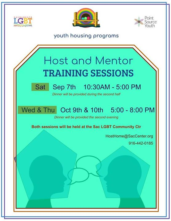 Host Home training dates! in Sacramento le Wed, October  9, 2019 from 05:00 pm to 08:00 pm (Meetings / Discussions Gay, Lesbian, Trans, Bi)