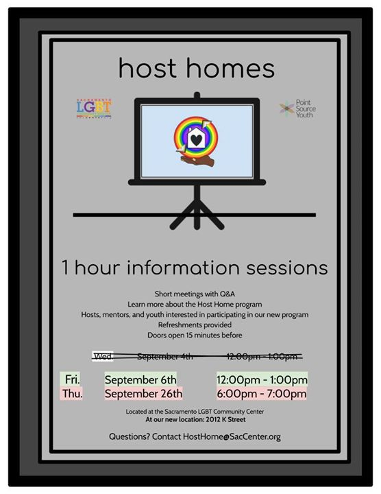 Host Home Informational Sessions in Sacramento le Thu, September 26, 2019 from 06:00 pm to 07:00 pm (Meetings / Discussions Gay, Lesbian, Trans, Bi)