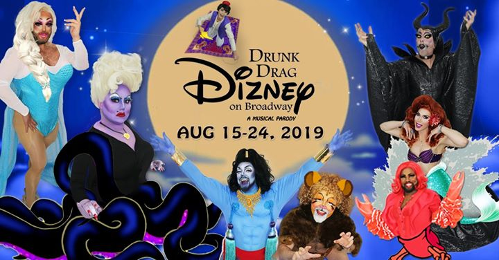 This week! Drunk Drag Dizney on Broadway! A Musical Parody a San Francisco le gio 15 agosto 2019 19:00-21:00 (Spettacolo Gay)