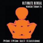 2/7 - Ultimate Reveal SF a San Francisco le mer  7 febbraio 2018 19:00-22:30 (After-work Gay)