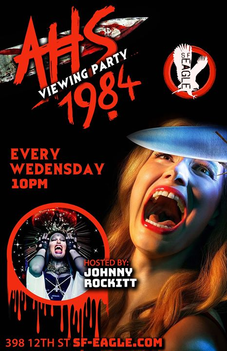 American Horror Story : 1984 Viewing Party in San Francisco le Wed, November  6, 2019 from 10:00 pm to 12:00 am (After-Work Gay, Bear)