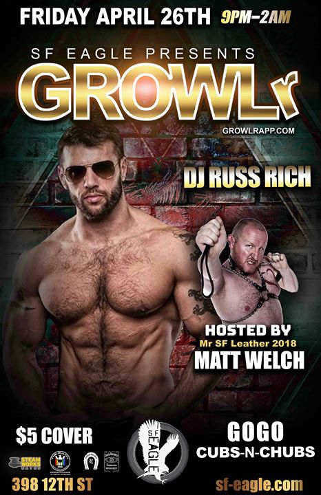 GROWLr with DJ Russ Rich à San Francisco le ven. 26 avril 2019 de 21h00 à 02h00 (Clubbing Gay, Bear)