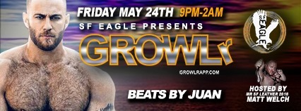 GROWLr w /Beats By Juan à San Francisco le ven. 24 mai 2019 de 21h00 à 02h00 (Clubbing Gay, Bear)