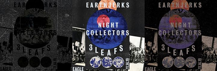 Earth Jerks, Night Collectors, 3 Leafs at SF Eagle a San Francisco le gio 14 novembre 2019 21:00-00:00 (Clubbing Gay, Orso)