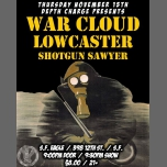 War Cloud, Lowcaster, Shotgun Sawyer at S.F. Eagle in San Francisco le Thu, November 15, 2018 from 09:00 pm to 11:59 pm (After-Work Gay, Bear)