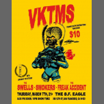 VKTMS, The Swells, Smokers, & The Freak Accident at S.F. Eagle à San Francisco le jeu.  7 mars 2019 de 20h30 à 23h55 (Clubbing Gay, Bear)