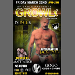 GROWLr with DJ Phil B in San Francisco le Fri, March 22, 2019 from 09:00 pm to 02:00 am (Clubbing Gay, Bear)